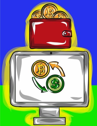 Notebook: Cryptocurrency - Cryptocurrency Conversion Savings: Cryptocurrency Ledger Journal for Bitcoin, Ethereum, Litecoin and Altcoin Traders, ... Gifts HODL On We?re Going to the Moon)